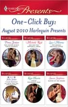 One-Click Buy: August 2010 Harlequin Presents ebook by Penny Jordan, Michelle Reid, Lucy Monroe,...