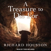A Treasure to Die For audiobook by Richard Houston