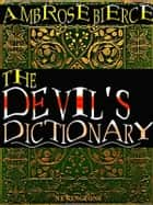 The Devil's Dictionary ekitaplar by Ambrose Bierce