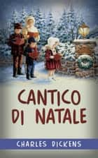 Cantico di Natale eBook by Charles Dickens