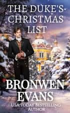 The Duke's Christmas List - A Seasonal Regency Novella ebook by Bronwen Evans