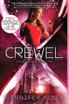 Crewel: Chapters 1-5 eBook by Gennifer Albin