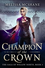 Champion of the Crown ebook by Melissa McShane