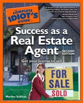 The Complete Idiot's Guide to Success as a Real Estate Agent, 2E ebook by Marilyn Sullivan