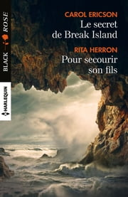 Le secret de Break Island - Pour secourir son fils ebook by Carol Ericson, Rita Herron