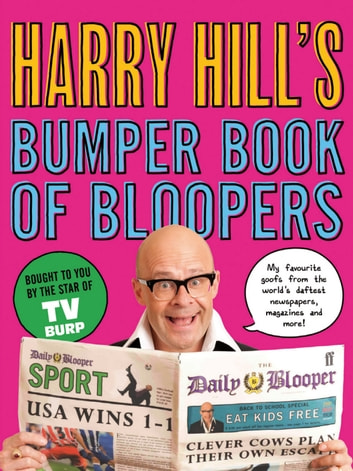 Harry Hill's Bumper Book of Bloopers ebook by Harry Hill