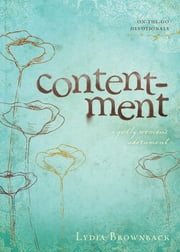 Contentment - A Godly Woman's Adornment ebook by Lydia Brownback
