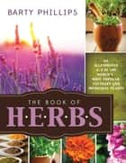The Book of Herbs ebook by Barty Phillips