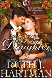 Romancing the Dustman's Daughter ebook by Ruth J. Hartman
