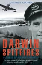 Darwin Spitfires ebook by Anthony Cooper