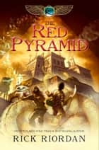 The Red Pyramid ebook by Rick Riordan