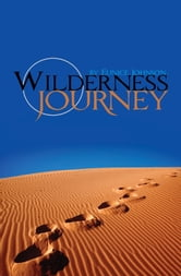 Wilderness Journey ebook by Eunice Johnson