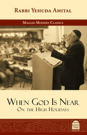 When God is Near - On the High Holidays ebook by Amital, Yehuda