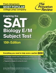 Cracking the SAT Biology E/M Subject Test, 15th Edition ebook by Princeton Review