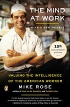 The Mind at Work ebook by Mike Rose