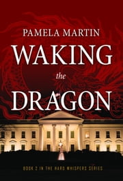 Waking The Dragon ebook by Pamela Martin
