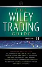 The Wiley Trading Guide, Volume II ebook by Wiley