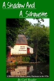 A Shadow and A Silhouette ebook by Carl Reader