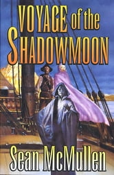 Voyage of the Shadowmoon ebook by Sean Mcmullen