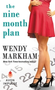 The Nine Month Plan ebook by Wendy Markham