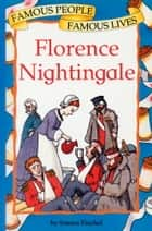 Florence Nightingale ebook by Emma Fischel