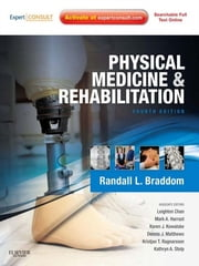 Physical Medicine and Rehabilitation ebook by Randall L. Braddom