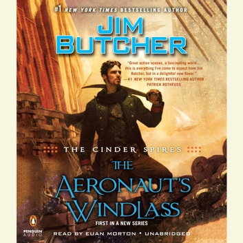 The Cinder Spires: The Aeronaut's Windlass audiobook by Jim Butcher