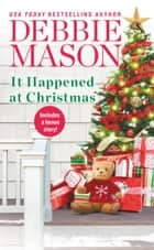 It Happened at Christmas ebook by Debbie Mason