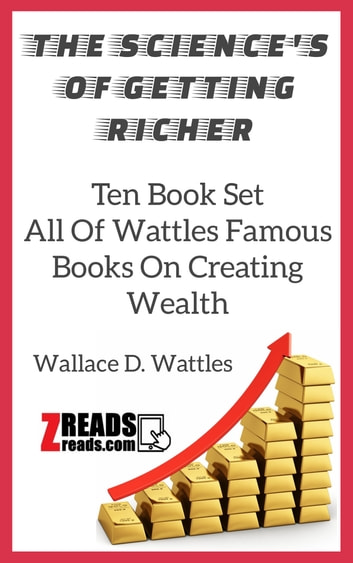 THE SCIENCES OF GETTING RICHER