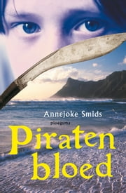 Piratenbloed ebook by Annejoke Smids, John Rabou