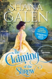 The Claiming of the Shrew - Survivors, #5 ebook by Shana Galen