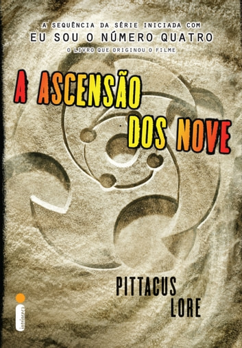 A ascensão dos Nove ebook by Pittacus Lore
