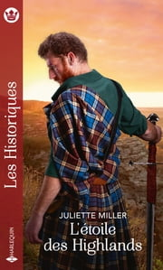 L'étoile des Highlands eBook by Juliette Miller