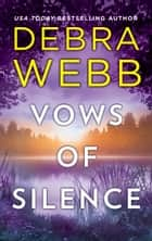 Vows of Silence ekitaplar by Debra Webb