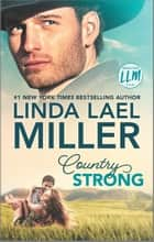 Country Strong - A Novel ebook by Linda Lael Miller