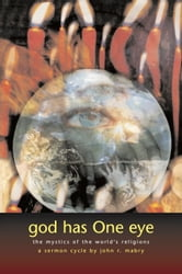 God Has One Eye ebook by John R. Mabry