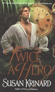 Twice a Hero ebook by Susan Krinard
