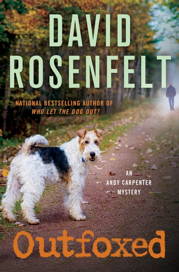 Outfoxed - An Andy Carpenter Mystery ebook by David Rosenfelt