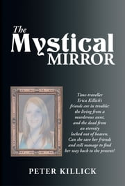 The Mystical Mirror ebook by Peter Killick