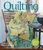 Quilting: Applique with bias strips ebook by Sarah Fielke
