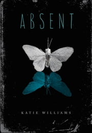 Absent ebook by Katie Williams