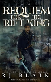 Requiem for the Rift King: Books One & Two ebook by RJ Blain
