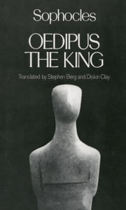 Oedipus the King ebook by Stephen Berg, Diskin Clay