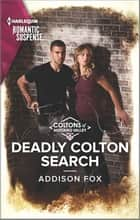 Deadly Colton Search ebook by Addison Fox