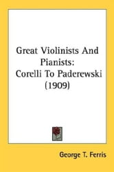Great Violinists And Pianists ebook by George T. Ferris