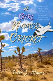 A Girl Named Cricket ebook by Peter J Manos