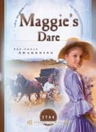 Maggie's Dare - The Great Awakening ebook by Norma Jean Lutz