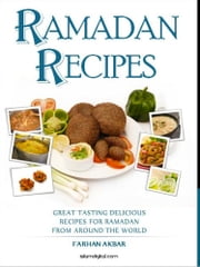 Ramadan Recipes ebook by Farhan Akbar