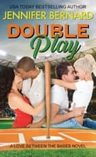 Double Play ebook by Jennifer Bernard