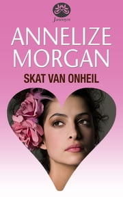 Skat van onheil ebook by Annelize Morgan